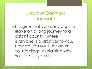 Heart of Darkness Journal 1