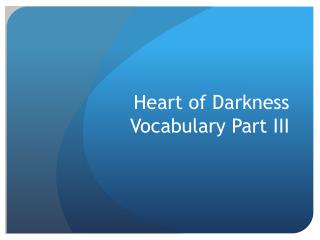 Heart of Darkness Vocabulary Part III