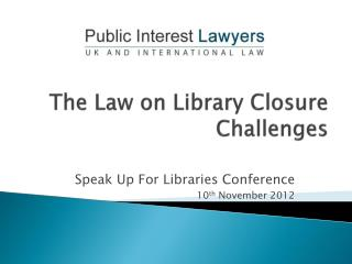 The Law on Library Closure Challenges