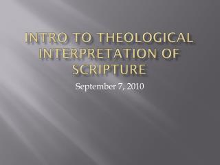 Intro to Theological interpretation of Scripture