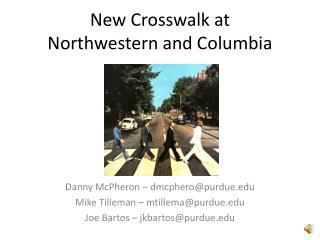 New Crosswalk at Northwestern and Columbia