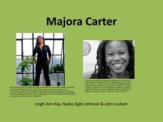 Majora  Carter