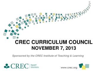 CREC Curriculum Council November 7,  2013