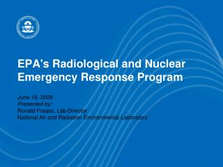 EPAs Radiological and Nuclear Emergency Response Program