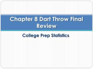 Chapter 8 Dart Throw  Final Review