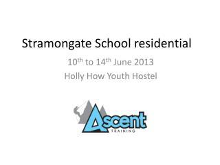 Stramongate School residential