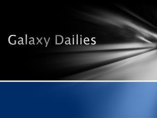 Galaxy Dailies
