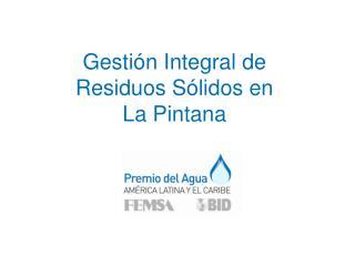 Gestión Integral de Residuos Sólidos en La Pintana