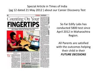Special Article in Times of India    ( pg  12 dated 21 May 2012 ) about our Career Discovery Test