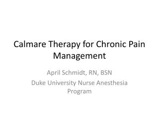 Calmare  Therapy for Chronic Pain Management