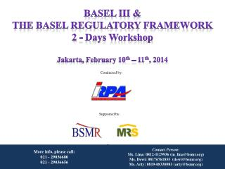 Basel III &  The Basel Regulatory Framework 2 -  Days Workshop