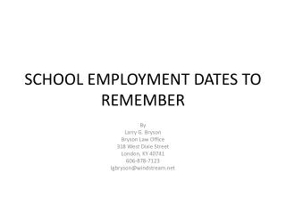 SCHOOL EMPLOYMENT DATES TO REMEMBER