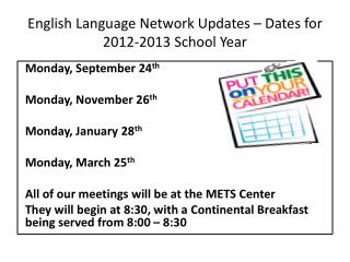 English Language Network Updates – Dates for 2012-2013 School Year