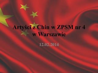 Artyści z Chin w ZPSM nr 4  w Warszawie