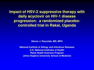Steven J. Reynolds, MD, MPH National Institute of Allergy and Infectious Diseases