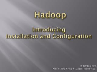 Hadoop Introducing Installation and Configuration