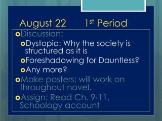 August 221 st  Period