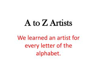 A to Z Artists
