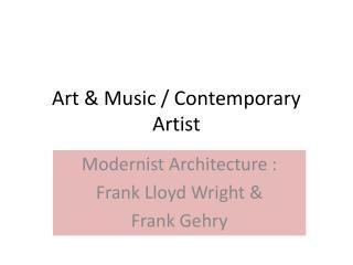 Art & Music / Contemporary Artist