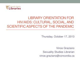 Library Orientation for  HIV/AIDS: Cultural, Social, and Scientific Aspects of the Pandemic