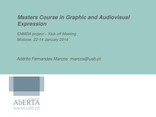 Masters Course in Graphic and  Audiovisual Expression
