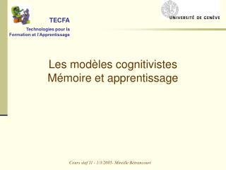 Les mod les cognitivistes M moire et apprentissage