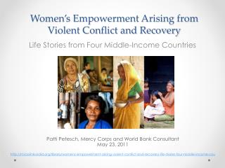Women s Empowerment Arising from Violent Conflict and Recovery