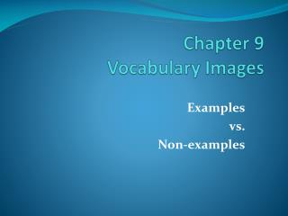 Chapter 9 Vocabulary Images