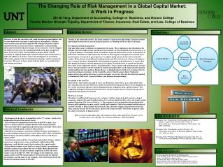 The  Changing  Role of Risk Management in a Global Capital Market:  A Work in Progress
