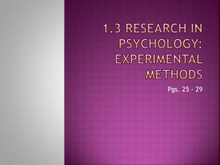 1.3 Research in Psychology: Experimental Methods