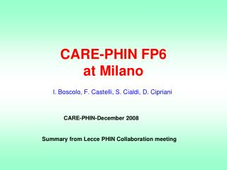 CARE-PHIN FP6 at Milano
