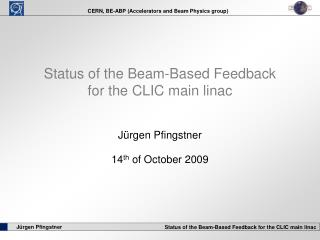 Status of the Beam-Based Feedback for the CLIC main linac