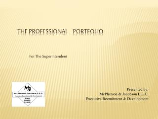 THE PROFESSIONAL    PORTFOLIO