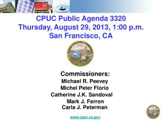CPUC Public Agenda  3320 Thursday ,  August 29, 2013, 1:00 p.m . San Francisco,  CA