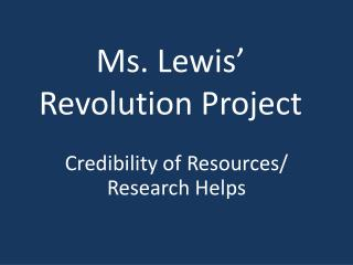 Ms. Lewis' Revolution Project