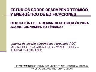 ESTUDIOS SOBRE DESEMPE O T RMICO Y ENERG TICO DE EDIFICACIONES    REDUCCI N DE LA DEMANDA DE ENERG A PARA ACONDICIONAMIE