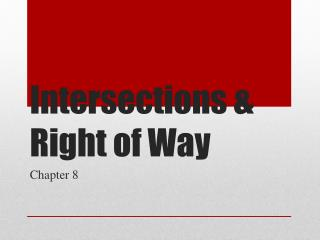 Intersections & Right of Way