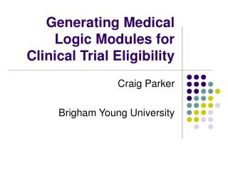 Generating Medical Logic Modules for Clinical Trial Eligibility
