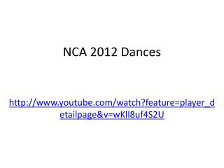 NCA  2012 Dances