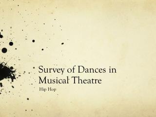 Survey of Dances in Musical Theatre