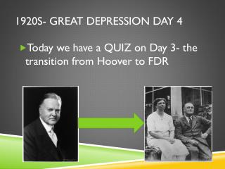 1920s- Great Depression Day 4