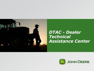 DTAC - Dealer Technical Assistance Center