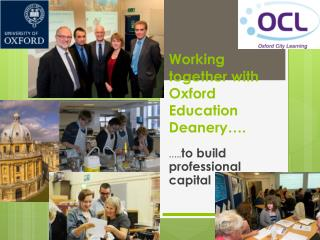 Working together with Oxford Education  Deanery….
