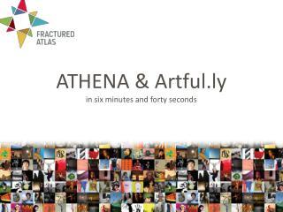 ATHENA & Artful.ly