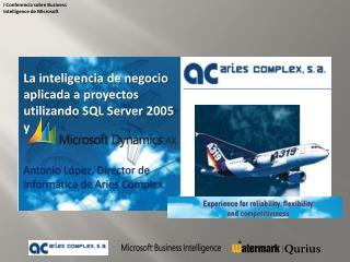 La inteligencia de negocio aplicada a proyectos  utilizando SQL Server 2005 y