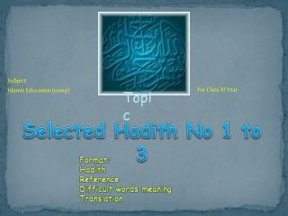 Selected  Hadith  No 1 to 3