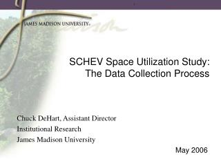 SCHEV Space Utilization Study: The Data Collection Process