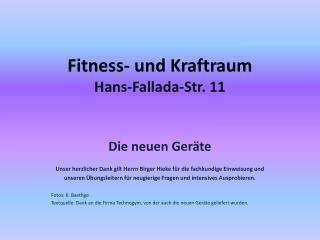 Fitness- und Kraftraum Hans-Fallada-Str.  11