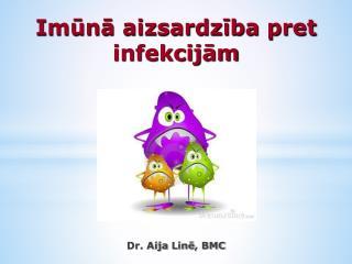 Imūnā aizsardzība pret infekcijām