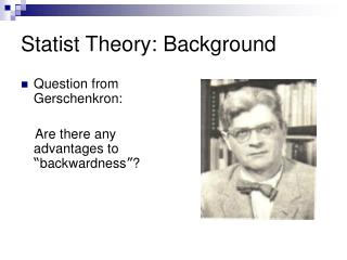 Statist Theory: Background